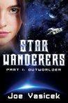 Outworlder (Star Wanderers, #1)