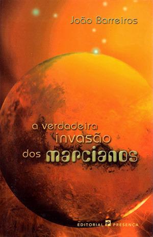 A verdadeira invasão dos marcianos by João Barreiros
