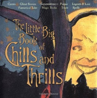 Little Big Book Of Chills And Thrills (Little Big Books (Welcome))