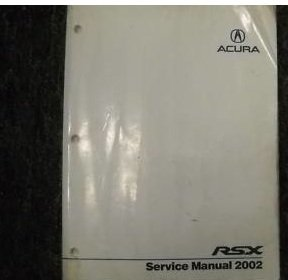 2002 Acura RSX Service Shop Repair Manual Factory OEM