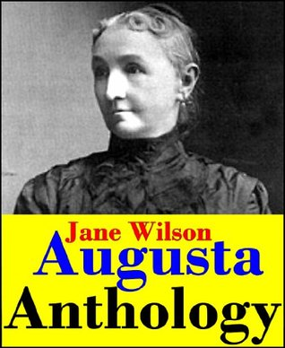 Augusta Jane Wilson, Anthology