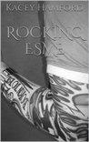 Rocking Esme (Rocking #1)