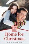 Home for Christmas by Lia Fairchild