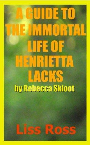 A Guide to The Immortal Life of Henrietta Lacks by Rebecca Skloot