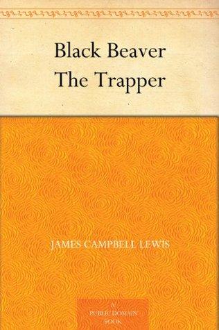 black-beaver-the-trapper