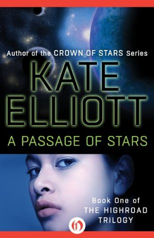A Passage of Stars (Highroad, #1)