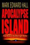 Apocalypse Island (Blue Light #1)