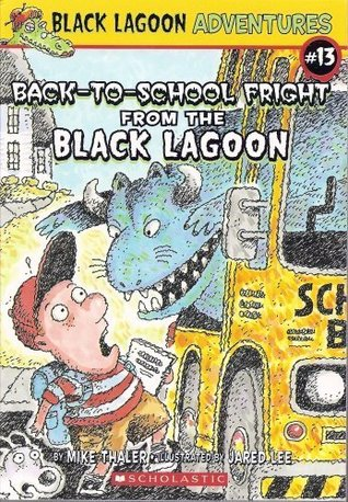 Ebook Back-to-School Fright from the Black Lagoon by Mike Thaler TXT!