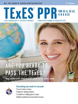 TExES PPR for EC-6, EC-12, 4-8 & 8-12 4th Ed. by Stephen Anderson