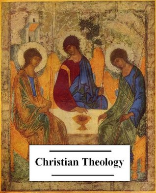 The Ultimate Anthology of Christian Theology (20+ works with an active table of contents)