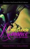 Hot Office Cubicle Romance (The Erotica at Work Collection)