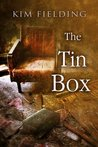 The Tin Box by Kim Fielding