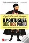 O Português que nos Pariu by Angela Dutra de Menezes