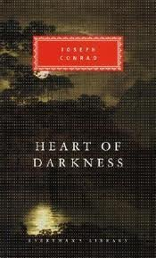 Heart of Darkness Publisher: Everyman's Library
