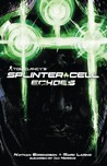 Tom Clancy's Splinter Cell by Nathan Edmondson