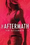 The Aftermath by Jen Alexander