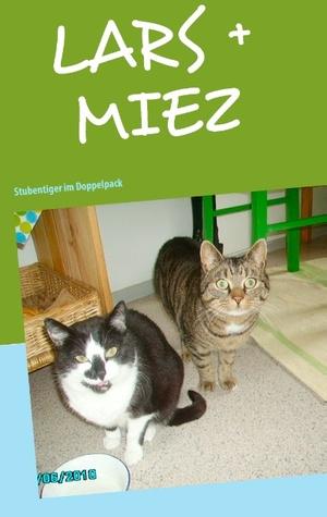 LARS + MIEZ: Stubentiger im Doppelpack
