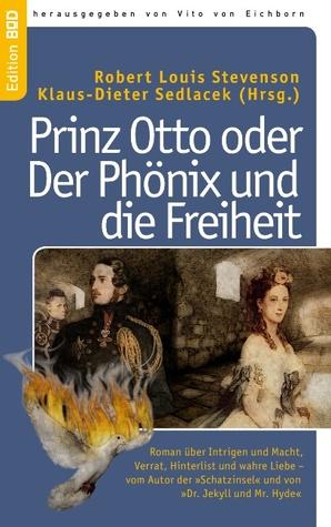 Prinz Otto oder Der Phönix und die Freiheit by Robert Louis Stevenson