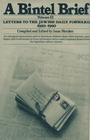 a-bintel-brief-volume-ii-letters-to-the-jewish-daily-forward-1950-1980