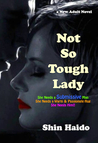 Not So Tough Lady