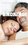 STOP Snoring!: Natural Snoring Remedies