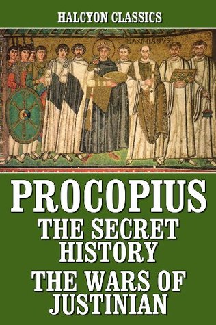 The Secret History/The Wars of Justinian