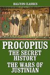 The Secret History/The Wars of Justinian (Works)