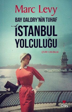 Bay Daldry'nin Tuhaf İstanbul Yolculuğu