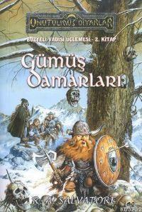 Ebook Gümüş Damarları by R.A. Salvatore DOC!