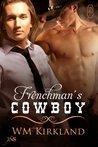 Frenchman's Cowboy by W.M. Kirkland