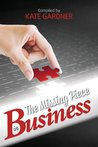 The Missing Piece in Business