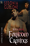 Men of Tokyo: Forbidden Cravings (White Tigers #7)