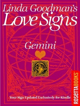 Linda Goodmans Love Signs: Gemini