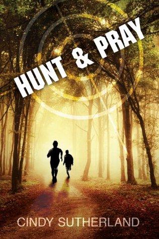 Hunt and Pray