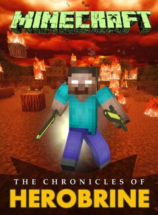 minecraft the chronicles of herobrine by adrian king