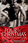 Four For Christmas by R.G. Alexander