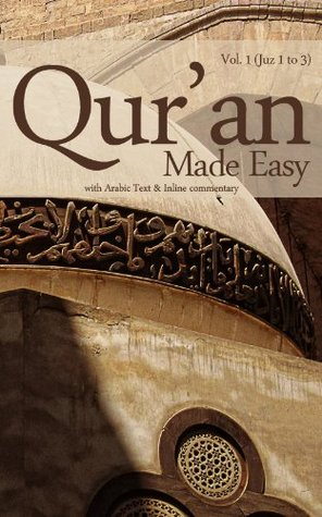 Quran Made Easy: English translation with inline commentary (Juz 1 to 3) (Quraan Made Easy)