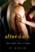 After Dark by M. Pierce