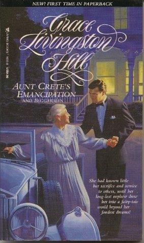 Aunt Crete's Emancipation / Beggarman