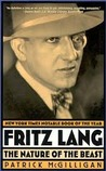 Fritz Lang: The Nature of the Beast
