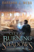 City of Burning Shadows (Ap...