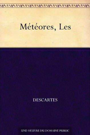 Météores, Les