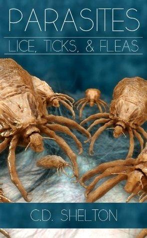 Parasites: Lice, Ticks & Fleas