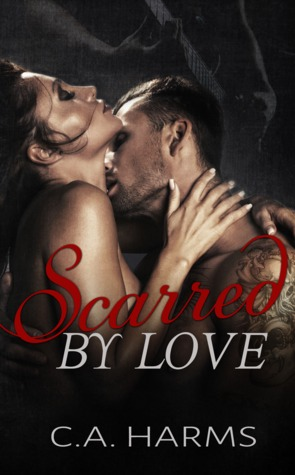 Scarred by Love (Scarred by Love, #1)
