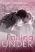 Falling Under (Falling, #3)