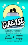 Grease: School Version (Samuel French Acting Edition)