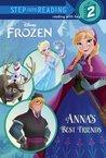 Anna's Best Friends (Disney Frozen) (Step into Reading)