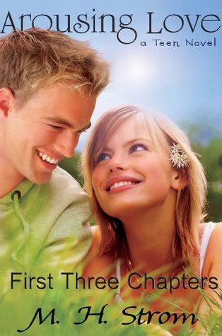 Arousing Love, a teen novel - first three chapters