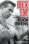 Buck Em: The Autobiography of Buck Owens
