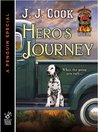 Hero's Journey (Sweet Pepper Fire Brigade Mystery, #1.5)
